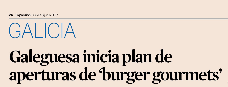 Galeguesa inicia plan de aperturas de 'burger gourmets'